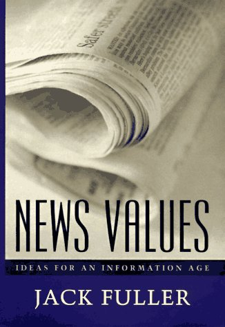 News Values Ideas for an Information Age  1997 edition cover