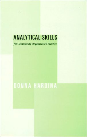 Analytical Skills for Community Organization Practice   2002 9780231121804 Front Cover