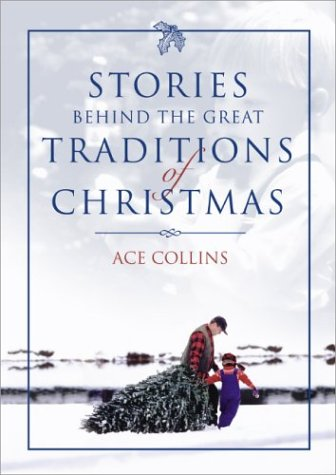 Stories Behind the Great Traditions of Christmas   2003 edition cover