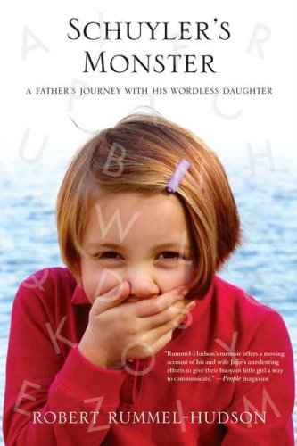 Schuyler's Monster A Father's Journey with His Wordless Daughter  2009 edition cover