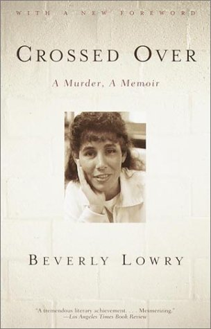 Crossed Over A Murder, a Memoir  2002 edition cover