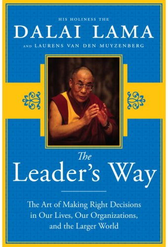 Leader's Way The Art of Making the Right Decisions in Our Careers, Our Companies, and the World at Large  2009 edition cover