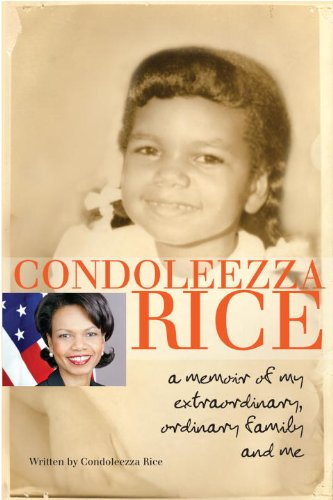 Condoleezza Rice A Memoir of My Extraordinary, Ordinary Family and Me N/A edition cover