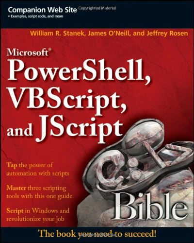 Microsoft Powershell, Vbscript, and Jscript Bible   2009 edition cover