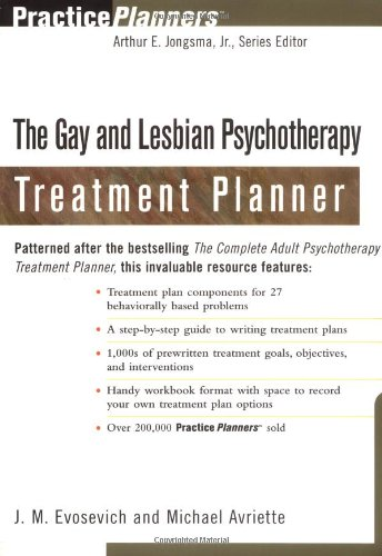 Gay and Lesbian Psychotherapy Treatment Planner   2000 edition cover