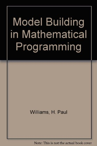 Model Building in Mathematical Programming  3rd 1990 9780471925804 Front Cover