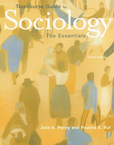 Telecourse Guide for Sociology The Essentials 4th 2007 9780495110804 Front Cover