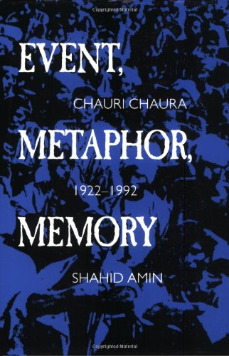 Event, Metaphor, Memory Chauri Chaura, 1922-1992 N/A edition cover
