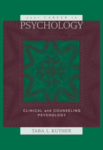 Your Career in Psychology Clinical and Counseling Psychology  2006 edition cover