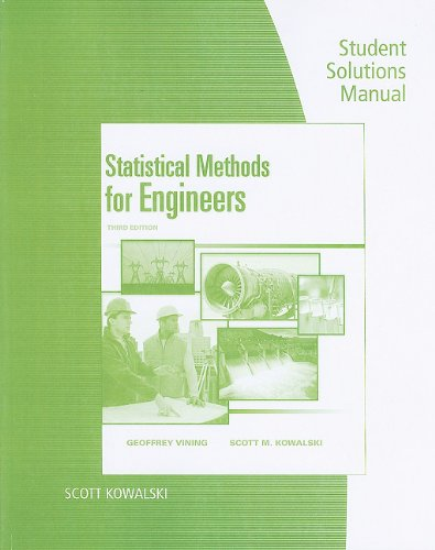 Student Solutions Manual for Vining/Kowalski's Statistical Methods for Engineers, 3rd  3rd 2011 (Revised) 9780538738804 Front Cover