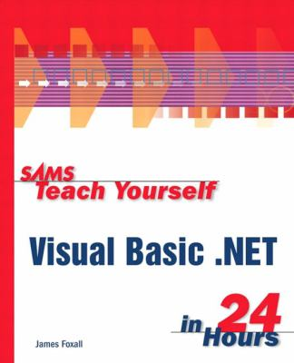Teach Yourself Visual Basic.Net in 24 Hours   2001 9780672320804 Front Cover