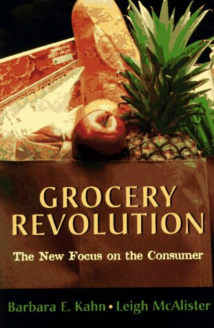 Grocery Revolution The New Focus on the Consumer  1997 edition cover