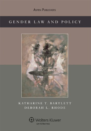 Gender and Law Theory Doctrine and Commentary College  2009 edition cover