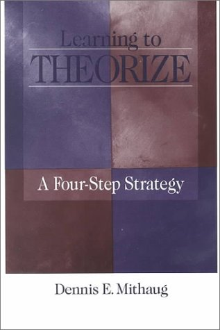 Learning to Theorize A Four-Step Strategy  2000 edition cover