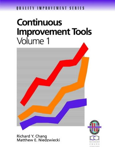 Continuous Improvement Tools A Practical Guide to Achieve Quality Results  1993 (Revised) edition cover