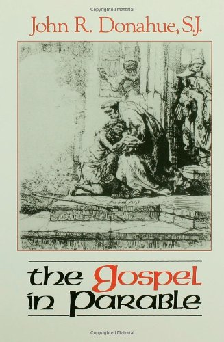 Gospel in Parable Metaphor, Narrative, and Theology in the Synoptic Gospels N/A 9780800624804 Front Cover