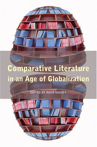 Comparative Literature in an Age of Globalization   2006 (Annotated) edition cover