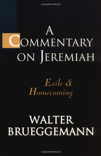 Commentary on Jeremiah Exile and Homecoming  1998 edition cover