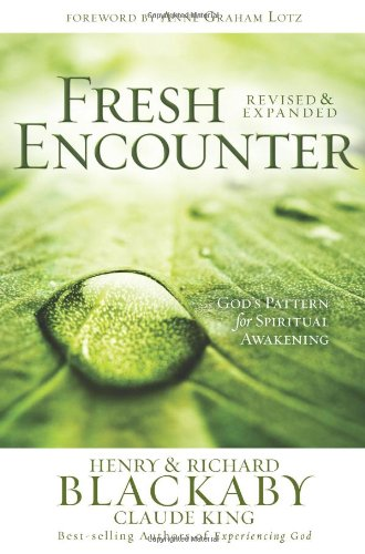 Fresh Encounter God's Plan for Your Spiritual Awakening  2009 edition cover
