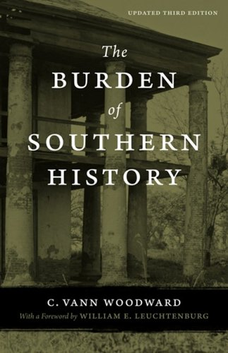 Burden of Southern History  3rd 2008 9780807133804 Front Cover