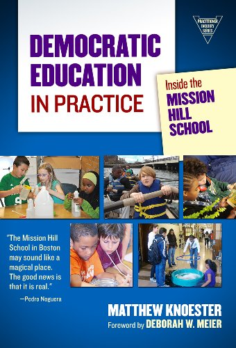Democratic Education in Practice Inside the Mission Hill School N/A edition cover
