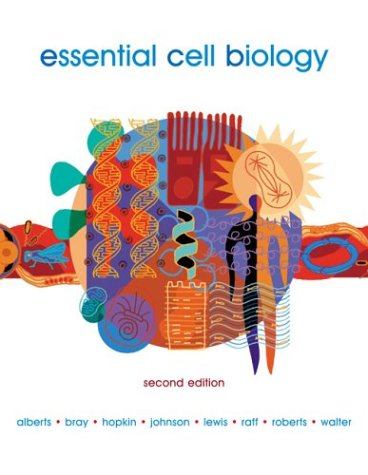 Essential Cell Biology  2nd 2004 (Revised) edition cover