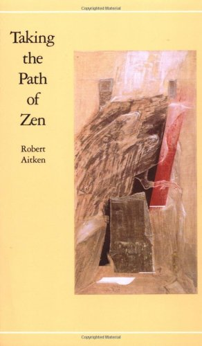 Taking the Path of Zen  N/A 9780865470804 Front Cover