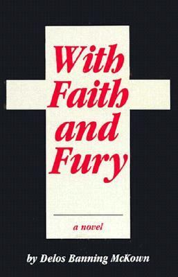 With Faith and Fury  N/A 9780879752804 Front Cover