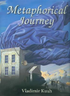 Metaphorical Journey   2002 9780976529804 Front Cover