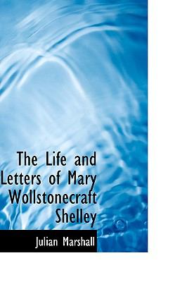 Life and Letters of Mary Wollstonecraft Shelley N/A 9781115291804 Front Cover