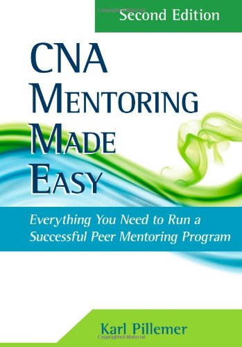 CNA Mentoring Made Easy  2nd 2013 9781133277804 Front Cover