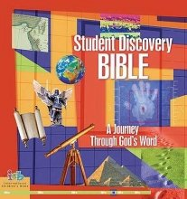 Student Discovery Bible A Journey Through God's Word  2007 edition cover