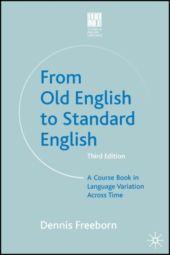 From Old English to Standard English A Course Book in Language Variation Across Time 3rd 2006 (Revised) edition cover