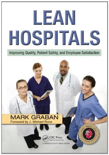 Lean Hospitals Improving Quality Patient Safety and Employee Sati   2008 edition cover