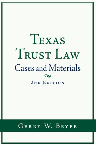 Texas Trust Law Cases and Materials (2nd Ed. )  2009 edition cover