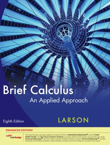 Brief Calculus An Applied Approach, Enhanced Edition (with Enhanced WebAssign 1-Semester Printed Access Card) 8th 2010 edition cover