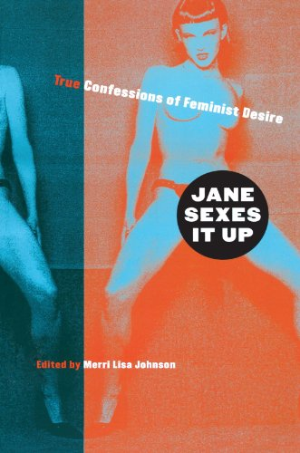 Jane Sexes It Up True Confessions of Feminist Desire  2001 edition cover