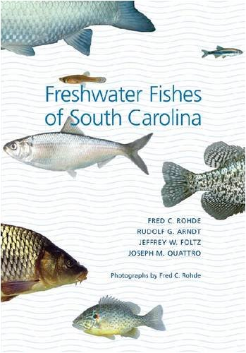 Freshwater Fishes of South Carolina   2008 9781570036804 Front Cover