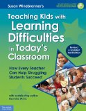 Teaching Kids with Learning Difficulties in Today's Classroom How Every Teacher Can Help Struggling Students Succeed 3rd 2014 (Revised) edition cover
