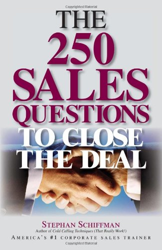 250 Sales Questions to Close the Deal   2005 edition cover