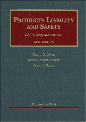 Products Liability and Safety Cases and Materials 5th 2007 (Revised) edition cover