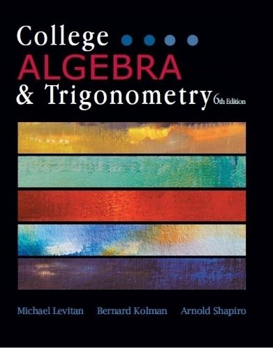 COLLEGE ALGEBRA+TRIGONOMETRY N/A edition cover