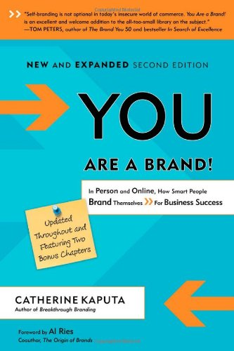 You Are a Brand! In Person and Online, How Smart People Brand Themselves for Business Success 2nd 2012 edition cover