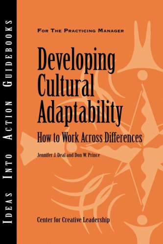 Developing Cultural Adaptability How to Work Across Differences  2007 edition cover