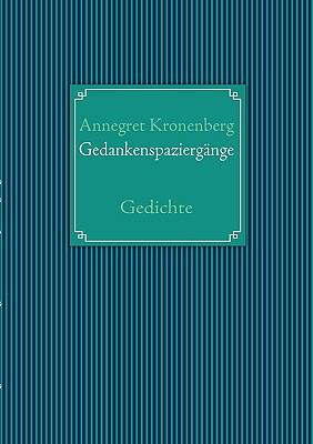Gedankenspazierg�nge Gedichte N/A 9783837096804 Front Cover
