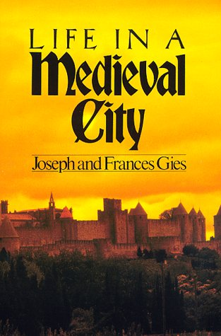 Life in a Medieval City  N/A edition cover