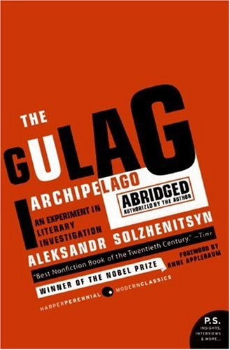 Gulag Archipelago, 1918-1956 An Experiment in Literary Investigation  2007 (Abridged) edition cover
