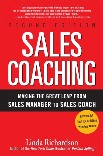 Sales Coaching Making the Great Leap from Sales Manager to Sales Coach 2nd 2009 edition cover
