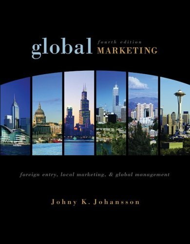 Global Marketing Foreign Entry, Local Marketing, and Global Management 4th 2006 (Revised) edition cover