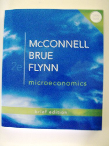Microeconomics, Brief Edition + Connect Plus  2nd 2013 edition cover